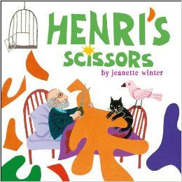 Henri's Scissors by Jeanette Winter is an inspirational life story about Henri Matisse. Review by Jump Into a Book.