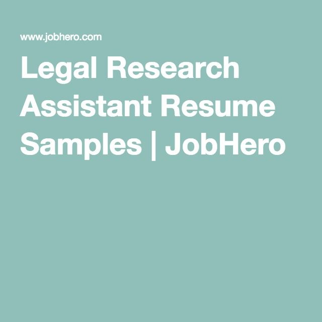 Legal Research Assistant Resume Samples JobHero The future - research assistant resume sample
