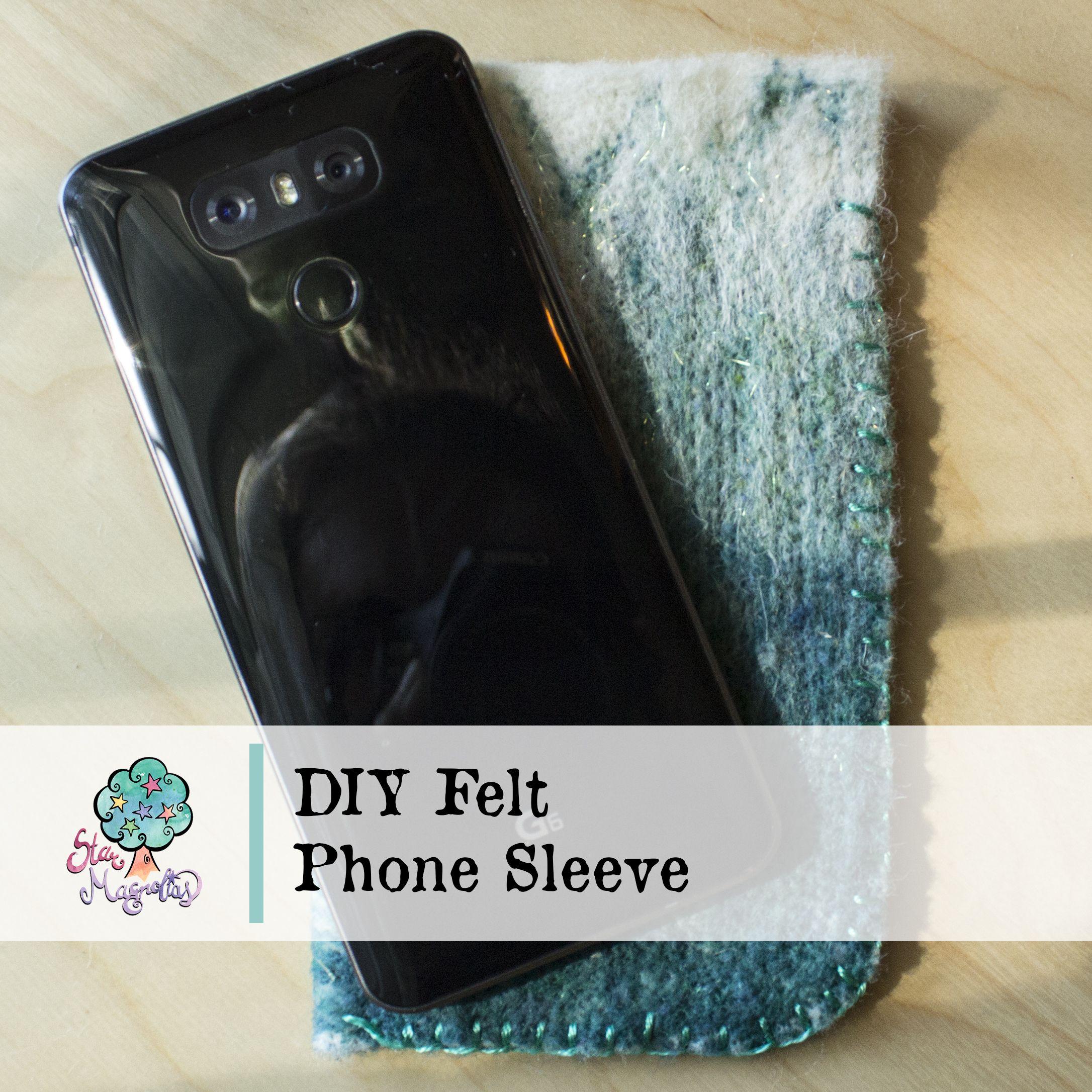Diy Felt Phone Sleeve Star Magnolias
