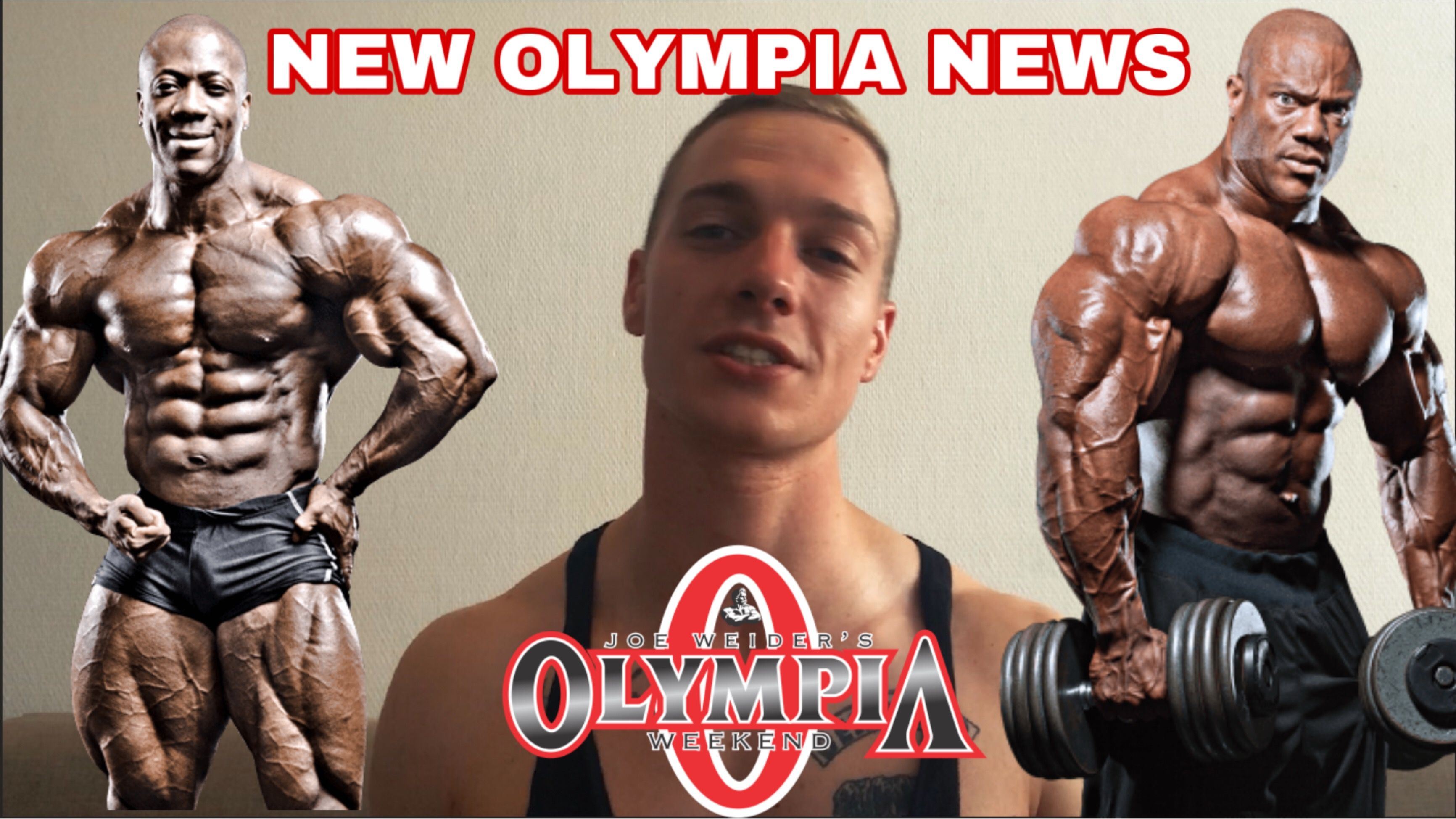OLYMPIA 19 Talk | NEW UPDATES  | 7 WEEKS OUT | SHAWN RHODEN and Phil Heath ? | TOP 3 #philheath