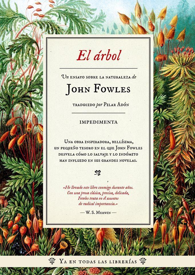 John Fowles El árbol Impedimenta 2015 Portadas Novelas Naturaleza