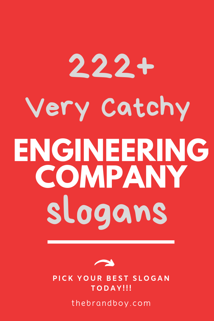 232 Best Engineering Company Slogans Taglines Business Slogans Company Slogans Engineering Companies