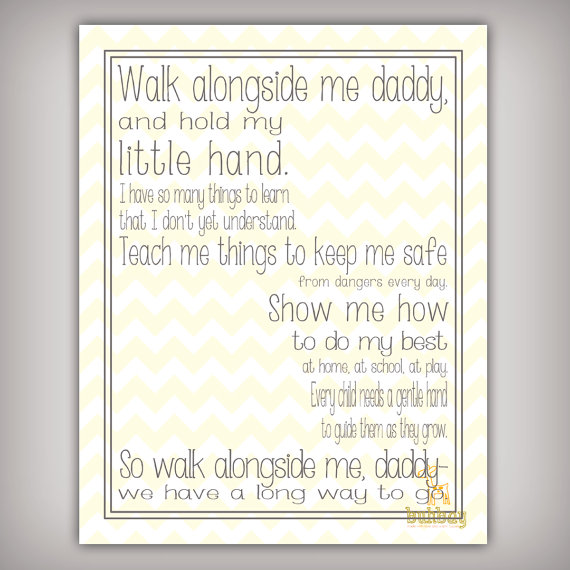graphic relating to Walk With Me Daddy Poem Printable titled Stroll Together with Me, Daddy - 11x14 Artwork Print - Customize