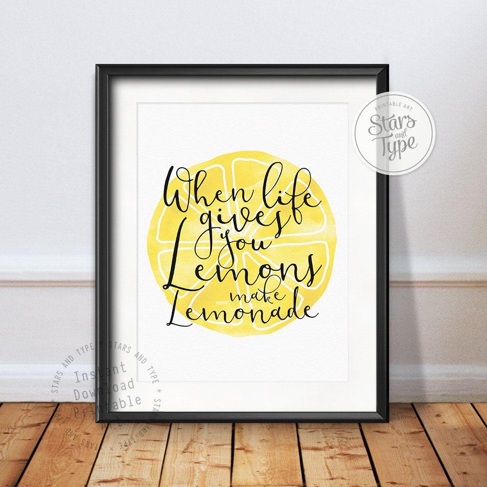 When Life Gives You Lemons Make Lemonade, PRINTABLE Wall Art, Life ...