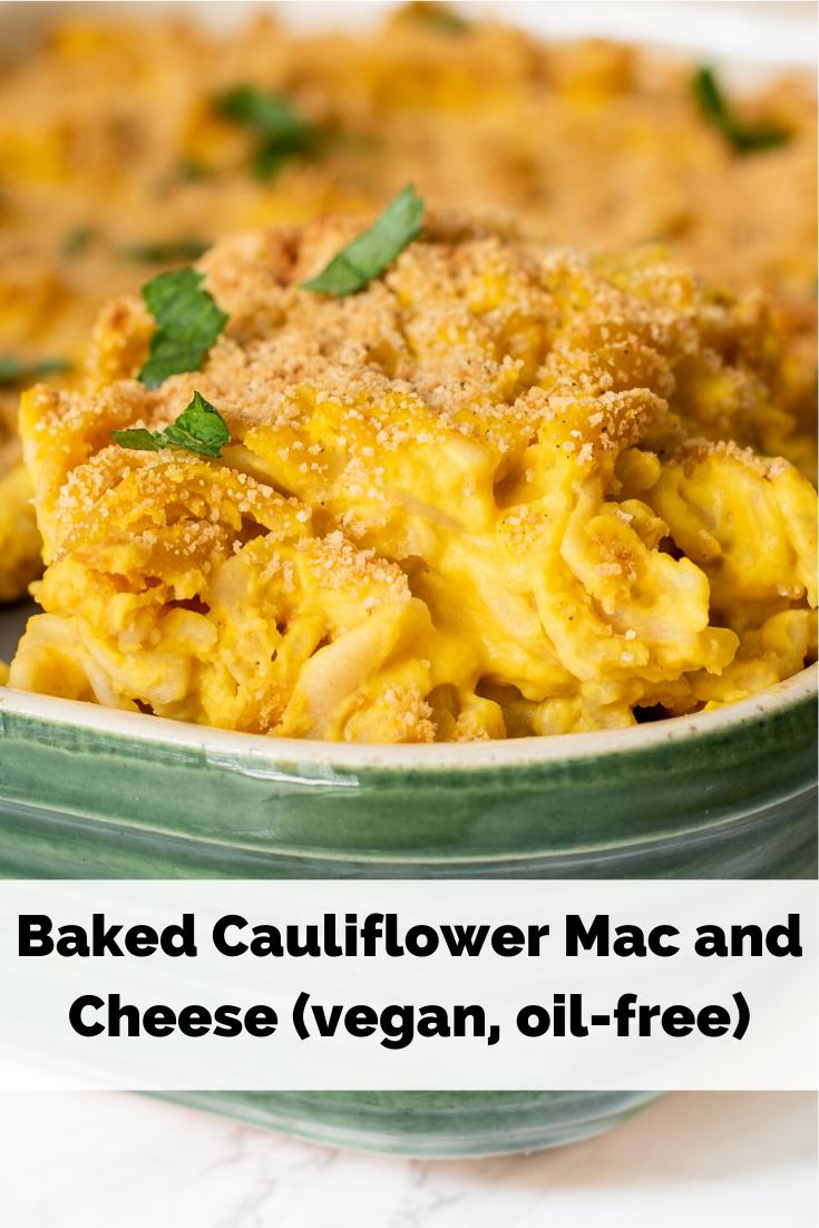Baked Cauliflower Mac And Cheese Vegan Oil Free Healthygirl Kitchen Recipe Vegan Cauliflower Cauliflower Mac And Cheese Baked Cauliflower