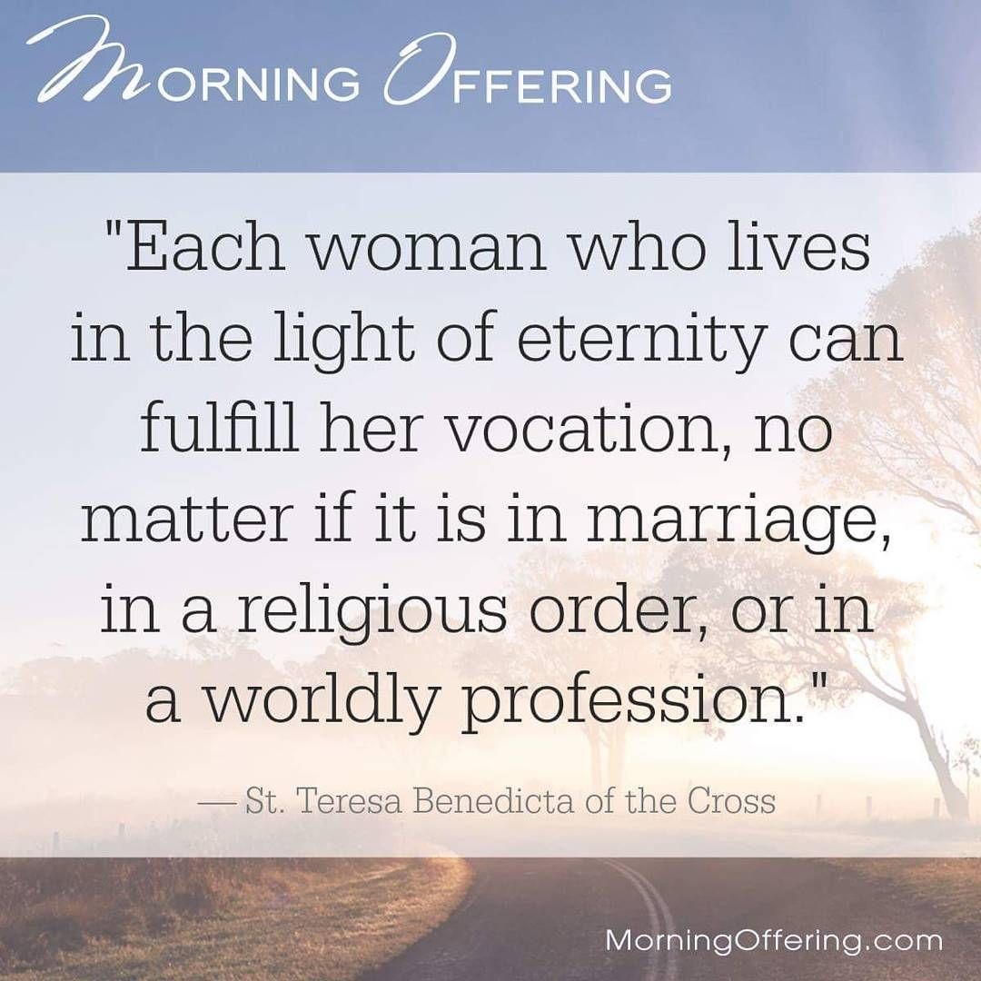 Mother Teresa Marriage Quotes: -St.Edith Stein #Catholic #ChristianWoman #Vocations
