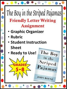 are you looking for a great mini writing project to aid in your novel study of the boy in the striped pajamas this friendly letter assignment is