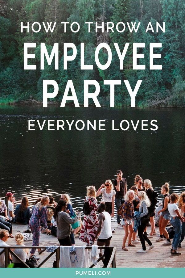 ow to host a company party everyone will like #employeeappreciationideas