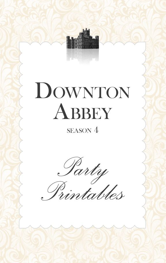 downton abbey season 4 party printables free Downton Abbey