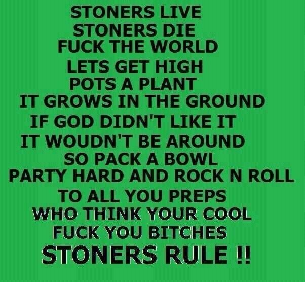 Stoner Friendship Quotes: Weed, Cannabis And
