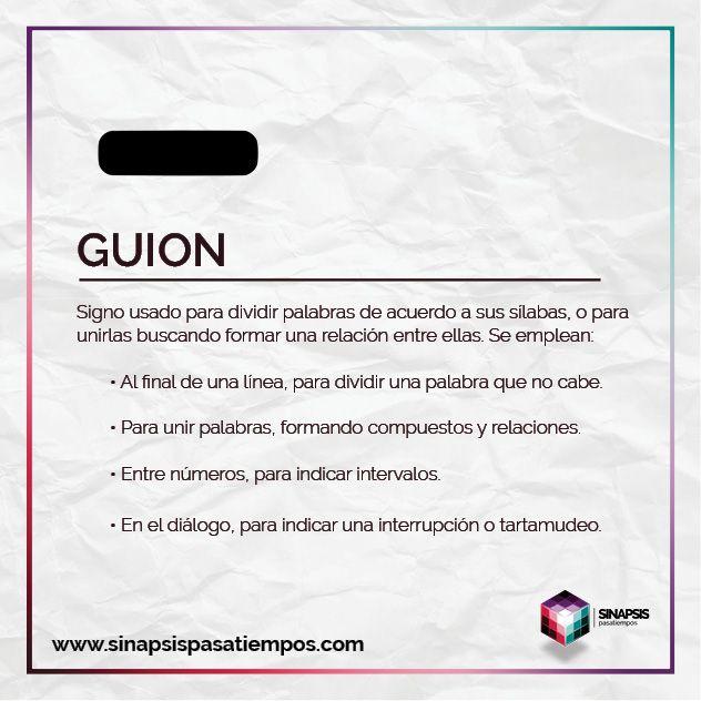 Guion El Guion Sin Tilde Consiste En Un Trazo Horizontal Corto No Confundir Con La Raya Y Es Más Comúnmente Utiliz Ortografía Prefijos Palabras En Español