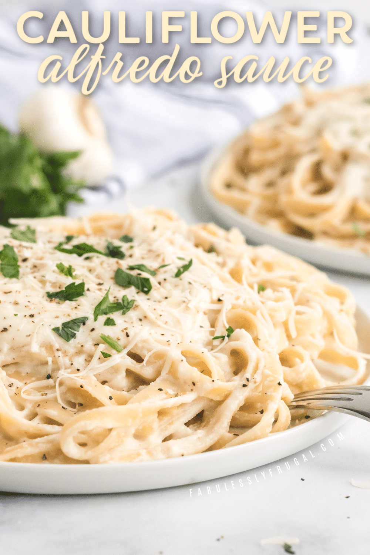 Photo of Healthy Cauliflower Alfredo Sauce Recipe – Fabulessly Frugal