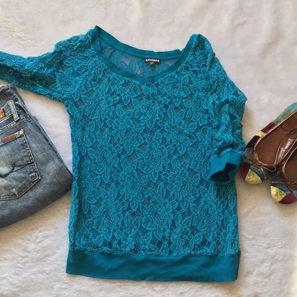 Express lace top Turquoise 3/4 express top Lace through out  Band at bottom Size small Only worn once  Please ask for additional pictures, measurements, or ask questions before purchase No trades or other apps. Ships next business day Five star rating Bundle for discount Express Tops