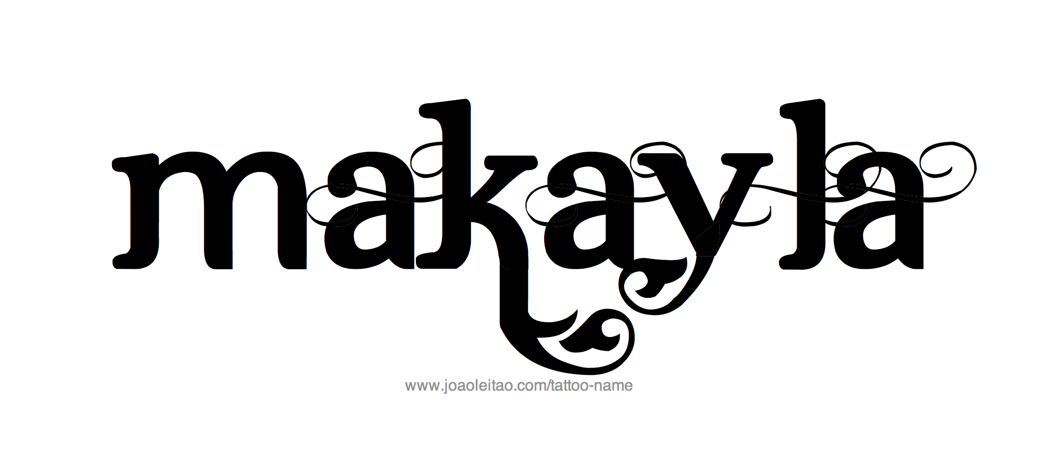 Tattoo Design Name Makayla