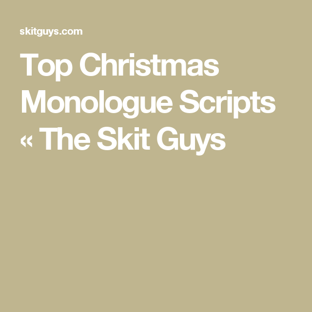 we give you our complete list of christmas monologues monologues are great because they only require one actor - Christmas Monologue