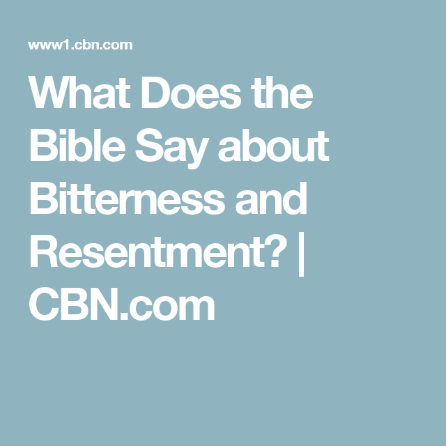 what does the bible say about bitterness