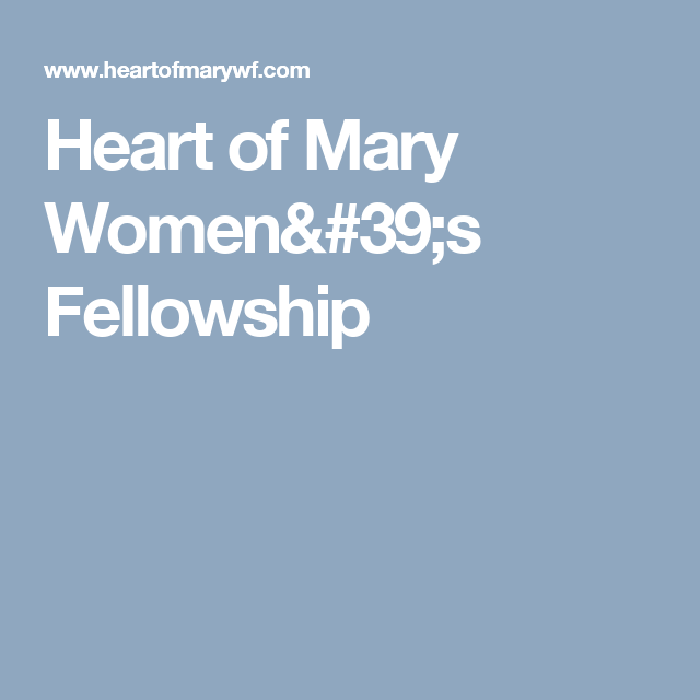 Heart of Mary Women's Fellowship