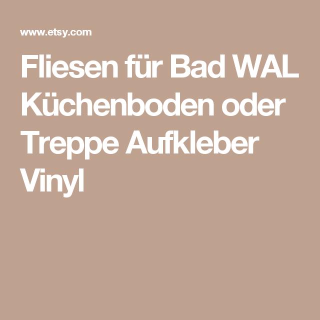 Fliesen Für Bad WAL Küchenboden Oder Treppe Aufkleber Vinyl Boden - Vinyl fliesen fürs bad