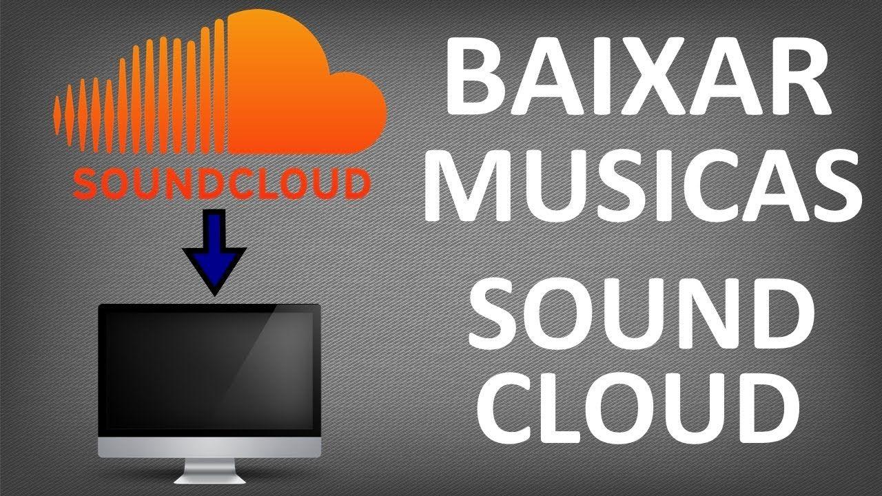 Como Baixar Musicas do SoundCloud (Em alta Qualidade