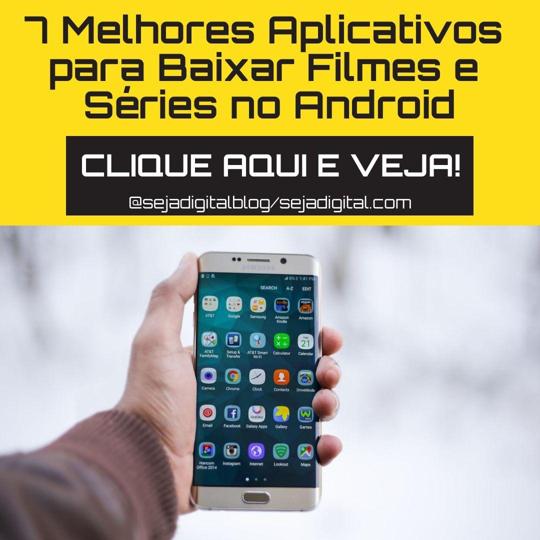 7 Melhores Aplicativos Para Baixar Filmes E Series No Android