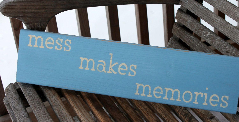 Wood Sign, Mess Makes Memories, Bathroom Kitchen Wall Art, Rustic ...