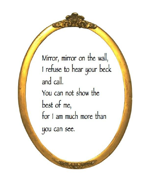 Mirror 3 Pinterest Mirror Quotes Quotes And Wall Quotes