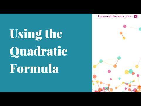 Math Help How To Use The Quadratic Formula To Solve A Quadratic