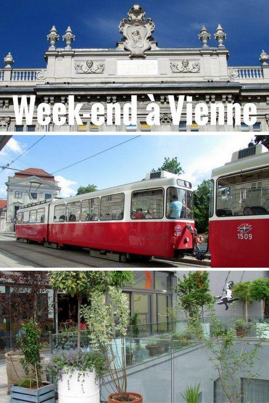 Mon Long Week End A Vienne Le Coin Des Voyageurs Voyage A Vienne Voyage Autriche Inspiration Pour Les Voyages