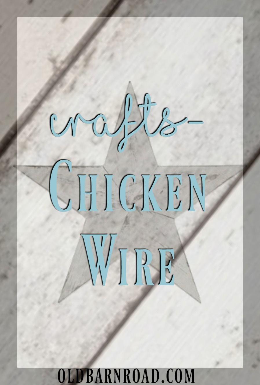 Crafts-Chicken Wire Up the Old Barn Road.com | Crafts-Chicken Wire ...