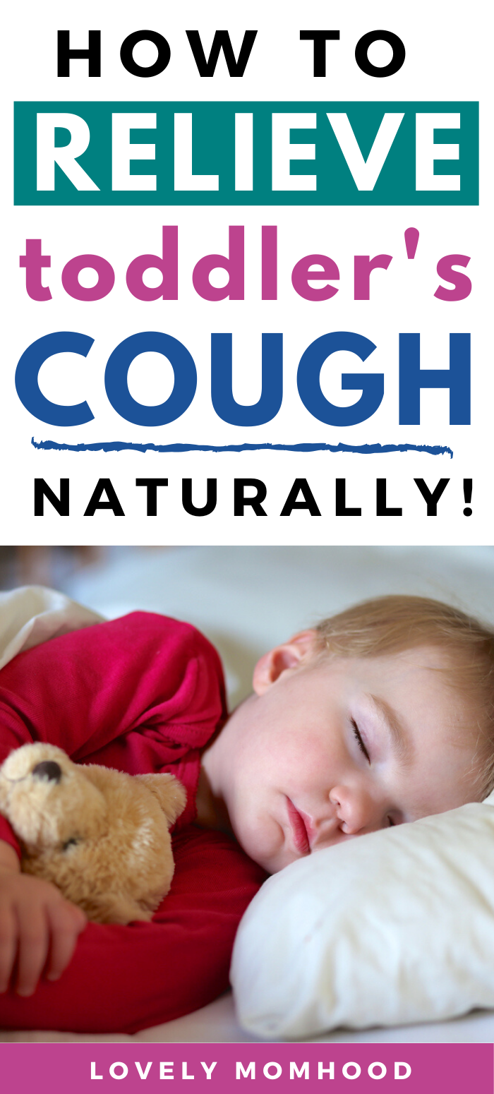 How To Relieve Your Toddler S Night Time Cough Naturally Cough Coughremedies Toddler Parenting Parentingtips Co Paren In 2020 Kids Cough Cough Kids Behavior