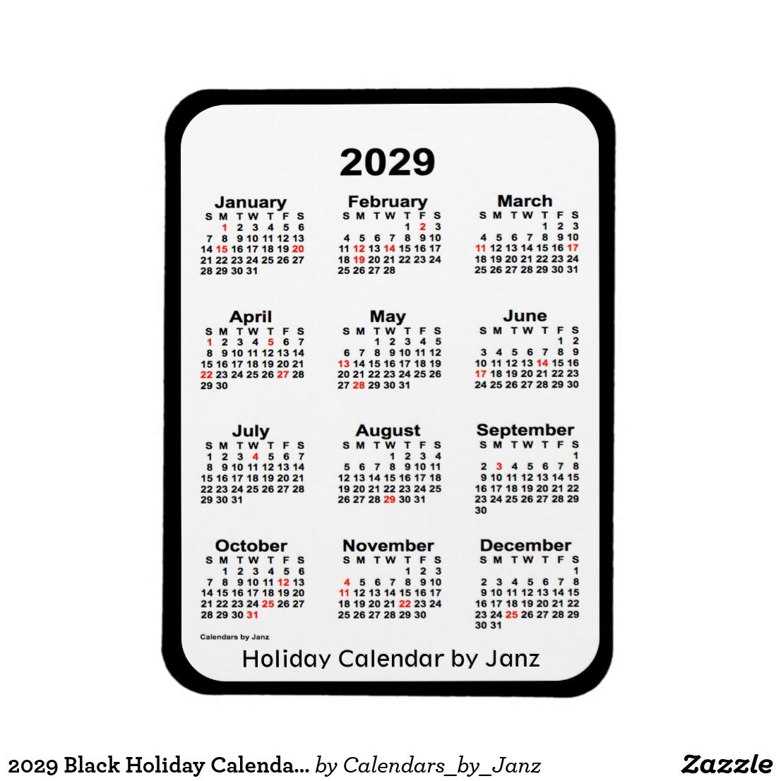 2029 Black Holiday Calendar By Janz Magnet Zazzle Com Holiday