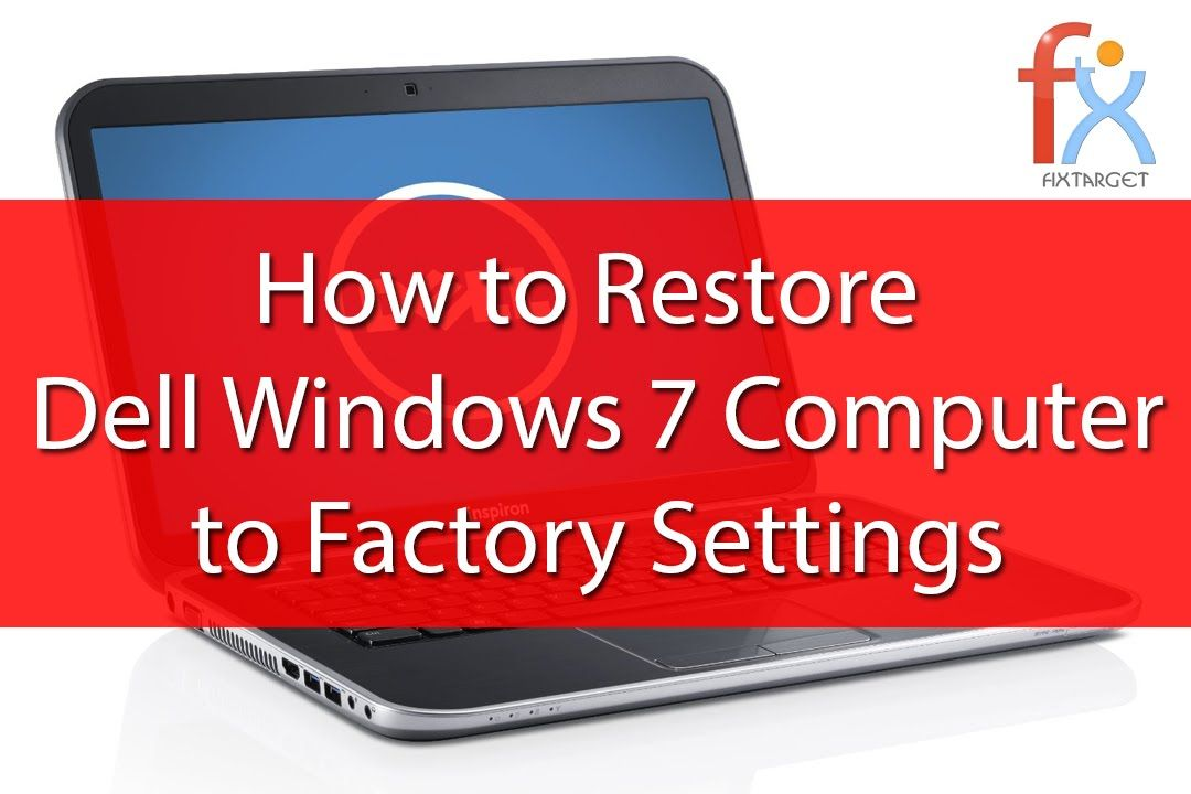 how to factory reset your dell computer