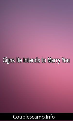 Signs He Intends to Marry You #marriage #breakup #getexback