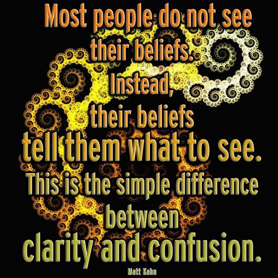 Photo: If fear controls your belief system, it is all you will see!