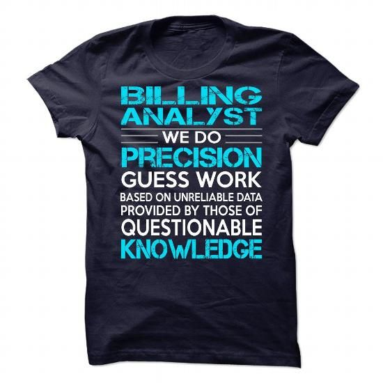 Awesome Shirt For Billing Analyst T-Shirts, Hoodies, Sweatshirts, Tee Shirts (21.99$ ==► Shopping Now!)