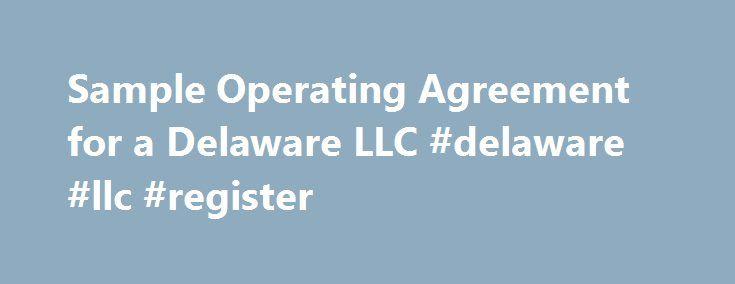 Sample Operating Agreement For A Delaware Llc Delaware Llc