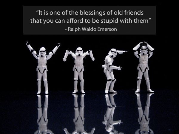 "Ralph Waldo Emerson - ""It is one of the blessings of old friends that you can afford to be stupid with them."" Enjoy your friendships. Share your laughter. Tell your stories. Blessings to y'all on your Paths."