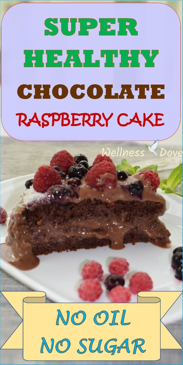 Chocolate raspberry cake wellnessdove recipe