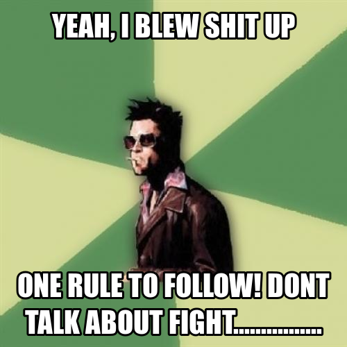 Only rule of fight club!