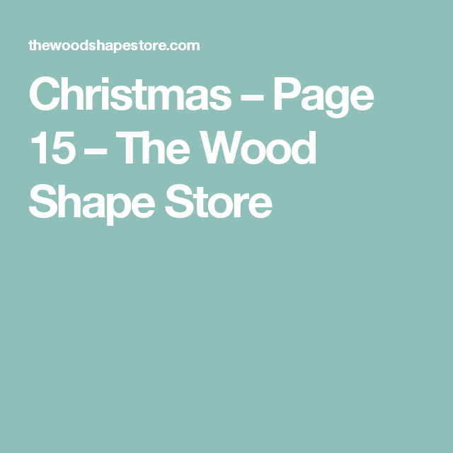 Christmas – Page 15 – The Wood Shape Store