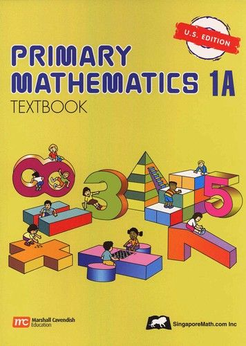 Primary Math Textbook 1A U S EDITION K 1st Grade Math