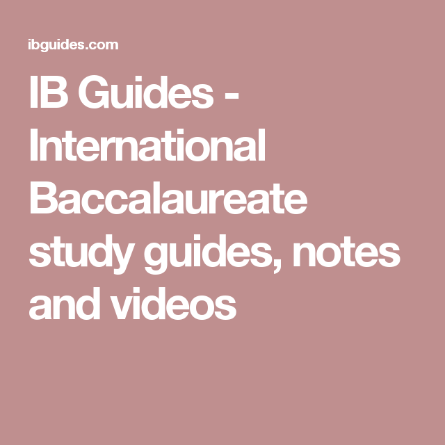 Ib guides international baccalaureate study guides notes and ib guides international baccalaureate study guides notes and videos fandeluxe Images