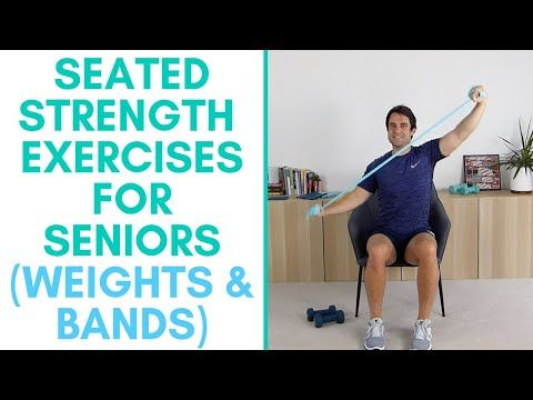 weights and band exercises for seniors  chair exercises