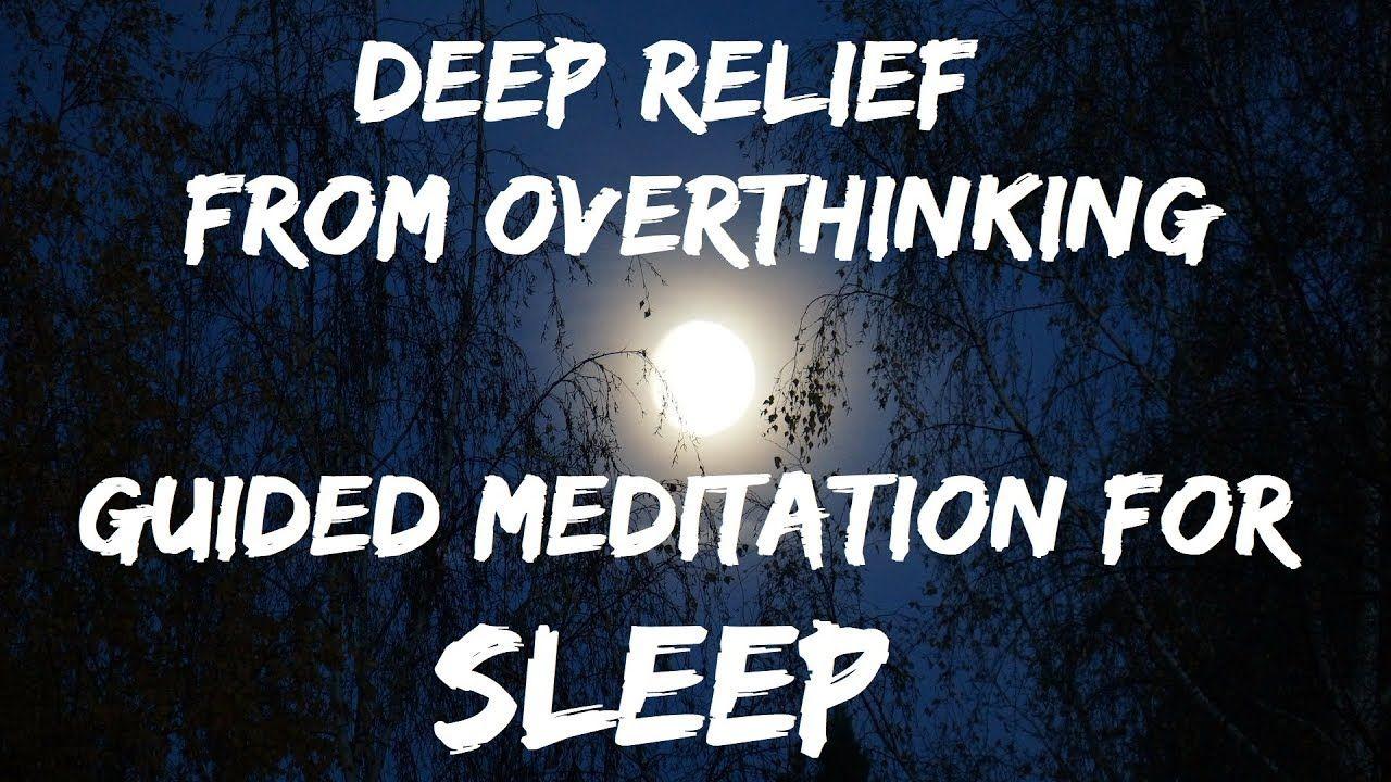Guided meditation Deep sleep & Overthinking (5 combined ...