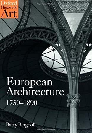 European architecture 1750-1890 : Bergdoll, Barry : Free ...