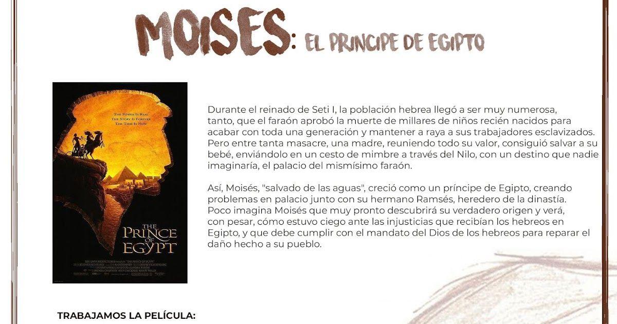 Trabajamos La Figura De Moises Mediante La Película El Principe De Egipto Utilizando El Cine Como Un Recurso Para E El Principe De Egipto Egipto Figuras De