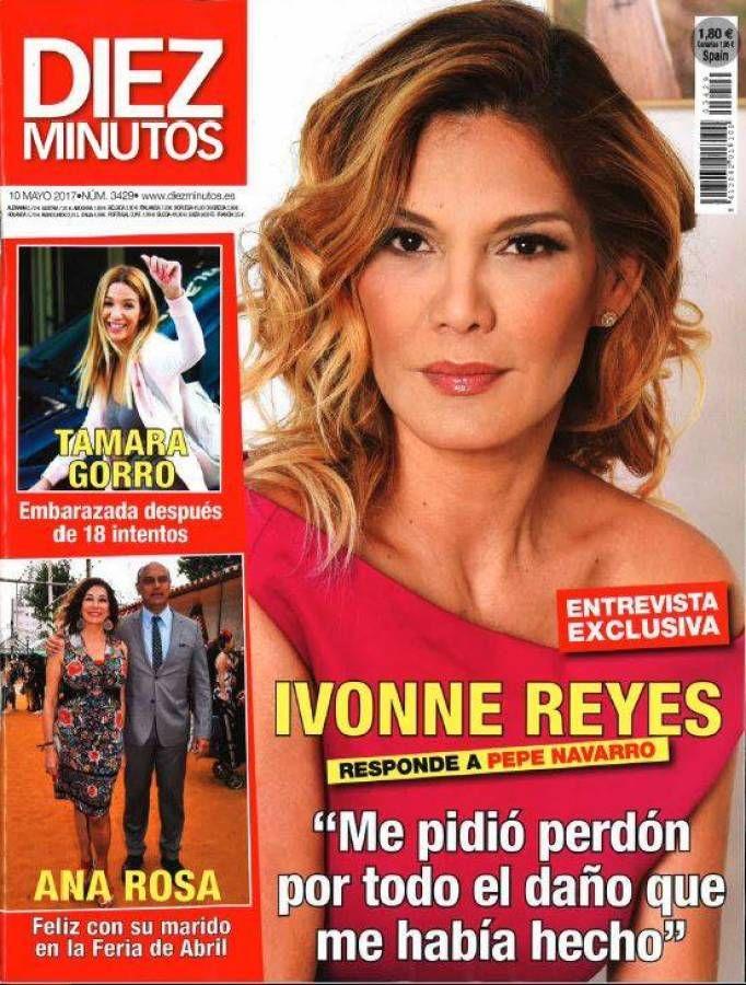 Ivonne Reyes Diez Minutos Ivonne Reyes Entrevista Tamara Gorro