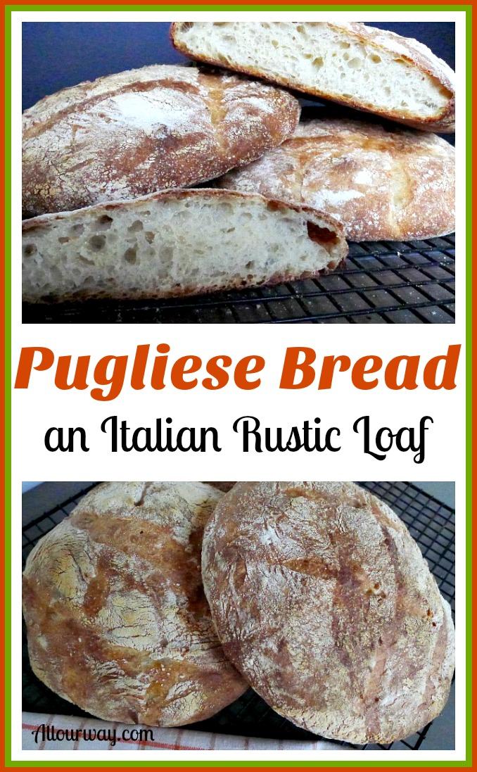 Pugliese Bread An Italian Rustic Loaf Recipe Artisan Bread Recipes Rustic Italian Bread Italian Bread Recipes