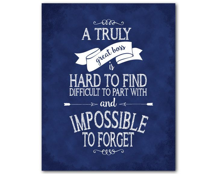 de19f22ad99 A truly great boss is hard to find difficult to part with and impossible to  forget - boss gift -retirement gift - Typography print by  SusanNewberryDesigns ...