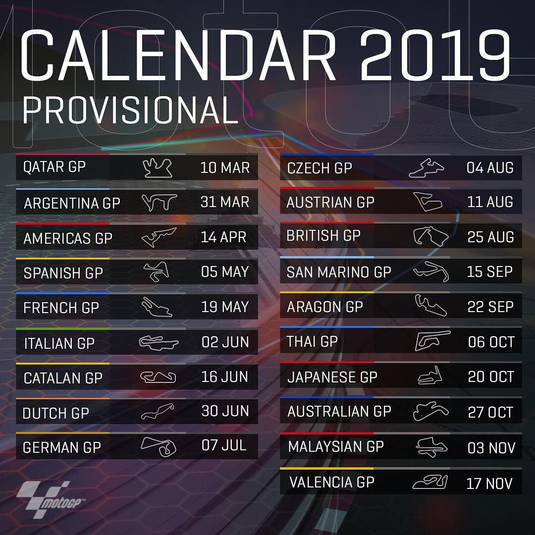Let S Go Racing In 2019 The Provisional Motogp Calendar Is Here Racing Motorsport Calendar Kartun